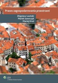 Prawo zagospodarowania przestrzeni - Zbigniew Leoński - ebook