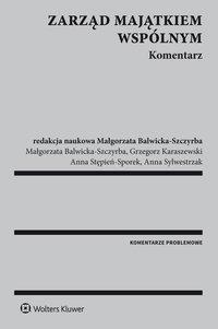 Zarząd majątkiem wspólnym. Komentarz - Małgorzata Balwicka-Szczyrba - ebook