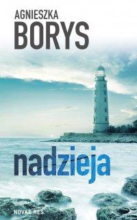 Nadzieja - Agnieszka Borys - ebook