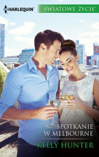 Spotkanie w Melbourne - Kelly Hunter - ebook