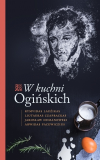 W kuchni Ogińskich