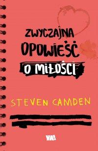 Zwyczajna opowieść o miłości - Steven Camden - ebook