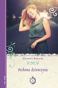 Pechowa dziewczyna - Aleksandra Mantorska - ebook