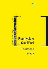 Poruszona mapa - Przemysław Czapliński - ebook