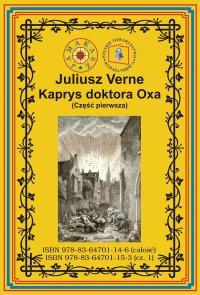 Kaprys doktora Oxa. Część pierwsza - Juliusz Verne - ebook