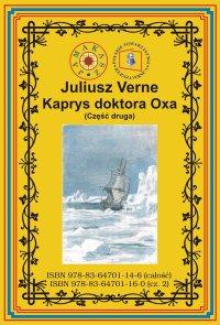Kaprys doktora Oxa. Część druga - Juliusz Verne - ebook