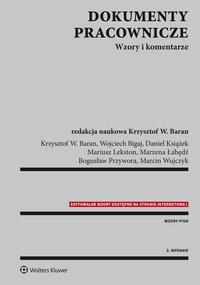 Dokumenty pracownicze. Wzory i komentarze - Krzysztof Wojciech Baran - ebook