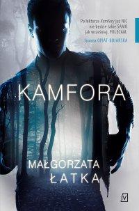 Kamfora - Małgorzata Łatka - ebook