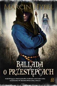 Ballada o przestępcach - Marcin Hybel - ebook