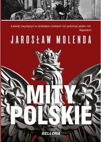 Mity polskie - Jarosław Molenda - ebook