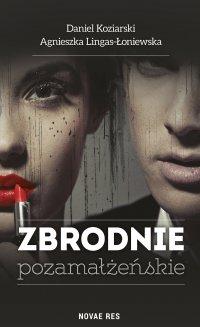Zbrodnie pozamałżeńskie - Daniel Koziarski - ebook