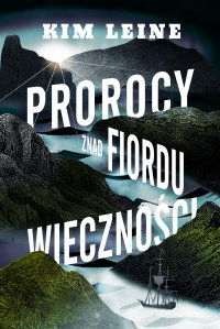 Prorocy znad Fiordu Wieczności