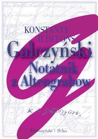 Notatnik z Altengrabow - Konstanty Ildefons  Gałczyński - ebook