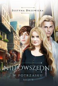 Nieposzedni 2. W potrzasku - Justyna Drzewicka - ebook