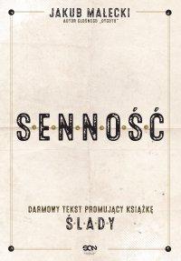 Senność - fragment promujący Ślady - Jakub Małecki - ebook