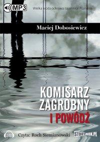 Komisarz Zagrobny i powódź - Maciej Dobosiewicz - audiobook