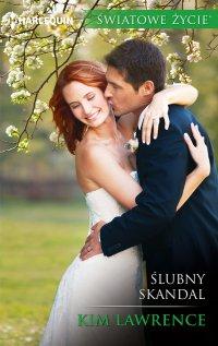 Ślubny skandal - Kim Lawrence - ebook