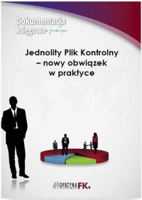 Jednolity Plik Kontrolny - nowy obowiązek w praktyce