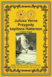 Przygody kapitana Hatterasa. Część druga. Pustynia lodowa