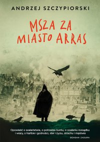 Msza za miasto Arras - Andrzej Szczypiorski - ebook