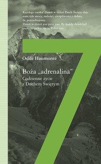 "Boża ""adrenalina"" - Haumonte Odile - ebook"