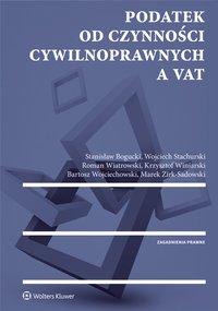 Podatek od czynności cywilnoprawnych a VAT - Bartosz Wojciechowski - ebook