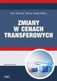 Zmiany w cenach transferowych - Ewa Ścierska - ebook