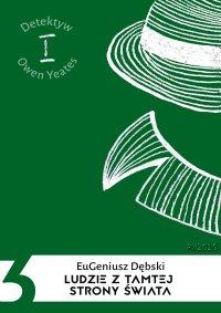 Ludzie z tamtej strony świata - Eugeniusz Dębski - ebook