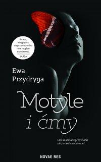 Motyle i ćmy - Ewa Przydryga - ebook