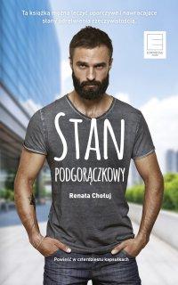 Stan Podgorączkowy - Renata Chołuj - ebook