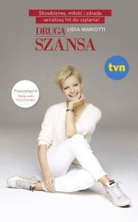 Druga Szansa - Lidia Mariotti - ebook