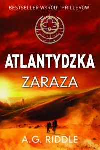 Atlantydzka zaraza - A. G. Riddle - ebook
