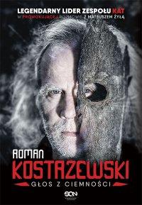 Roman Kostrzewski. Głos z ciemności - Roman Kostrzewski - ebook