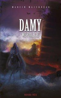 Damy we fiolecie - Marcin Majchrzak - ebook