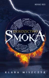 Dziedzictwo smoka - Klara Miszczyk - ebook