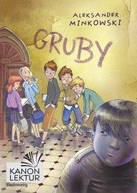 Gruby - Aleksander Minkowski - ebook