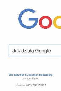 Jak działa Google - Eric Schmidt - ebook