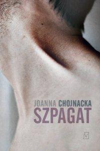 Szpagat - Joanna Chojnacka - ebook