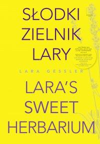 Słodki zielnik Lary - Lara Gessler - ebook