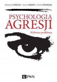 Psychologia agresji. Wybrane problemy