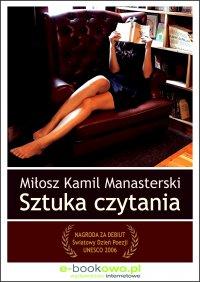 Sztuka czytania - Miłosz Kamil Manasterski - ebook