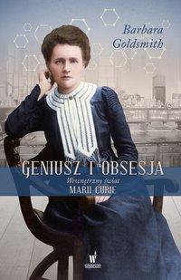 Geniusz i obsesja - Barbara Goldsmith - ebook