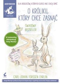 O króliku, który chce zasnąć - Carl-Johan Forssén-Ehrlin - audiobook