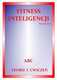 Fitness inteligencji. ABC teorii i ćwiczeń