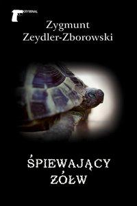 Śpiewający żółw - Zygmunt Zeydler-Zborowski - ebook