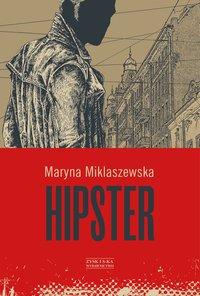 Hipster - Maryna Miklaszewska - ebook