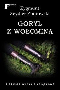 Goryl z Wołomina - Zygmunt Zeydler-Zborowski - ebook