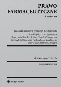 Prawo farmaceutyczne. Komentarz - Paulina Sosin-Ziarkiewicz - ebook