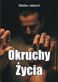 Okruchy Życia - Stefan Jaksch - ebook