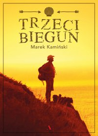 Trzeci biegun - Marek Kamiński - ebook
